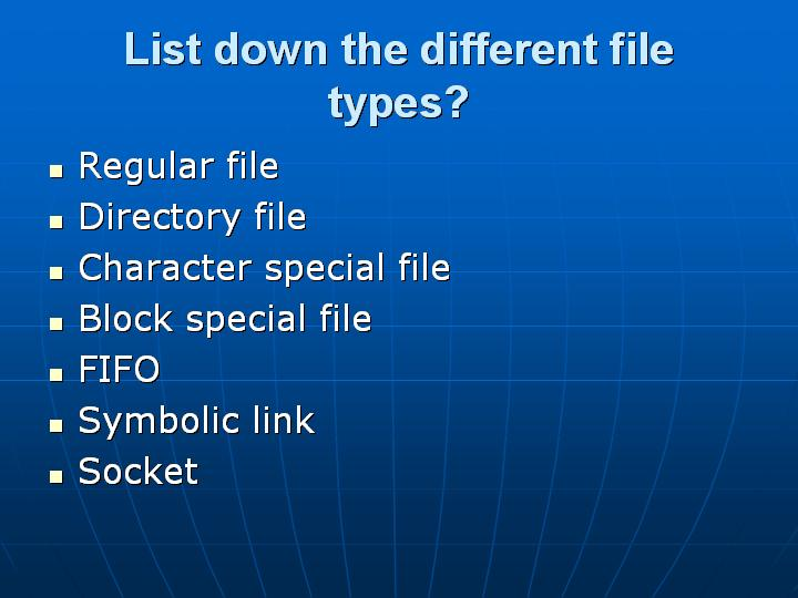 9_List down the different file types