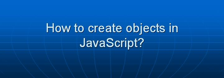javascript how to create object