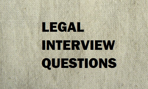 legal interview questions with answers