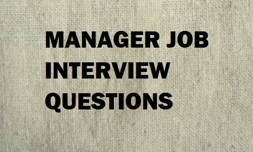 manager job interview questions answer tips topics