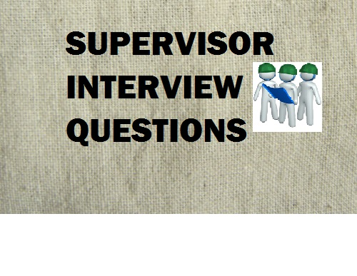 supervisor interview questions with answers